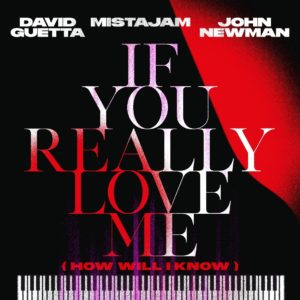 If You Really Love Me (How Will I Know) - Julio 2021