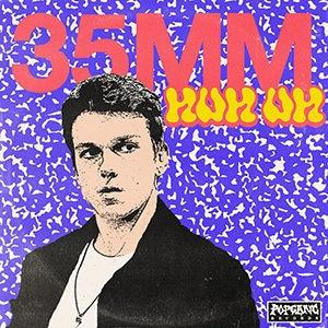 "35 mm – ""Huh Uh EP"" - Pontik® Radio"