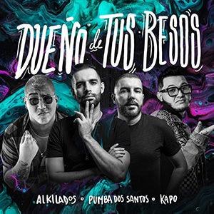 """Alkilados - """"Dueño de tus besos"""" - Pontik® Radio"""