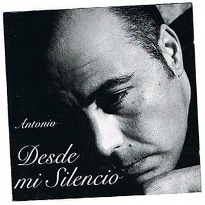 """Antonio – """"Desde mi silencio"""" - Pontik® Radio"""