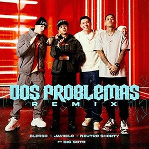 "BLESSD – ""Dos problemas"" (Remix)"
