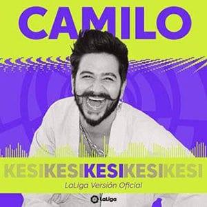"Agosto 2021 Música Nueva Sony Music Camilo - ""KESI LaLiga Versión Oficial"""
