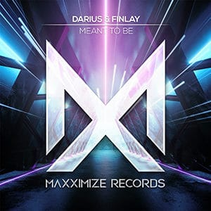 Darius & Finlay - Meant To Be