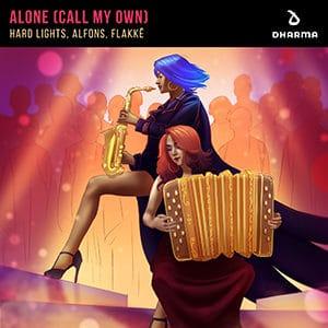 Hard Lights, Alfons, Flakkë - Alone (Call My Own) - Pontik radio