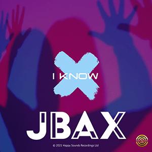 "JBax – ""I Know"" - Pontik® Radio"