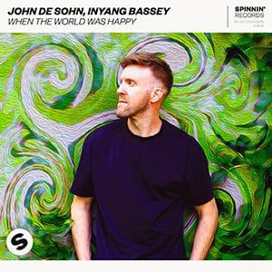 John De Sohn, Inyang Bassey - When The World Was Happy