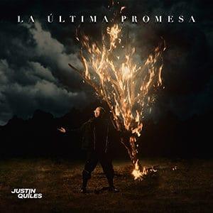 "Justin Quiles – ""La última promesa"" - Pontik radio"