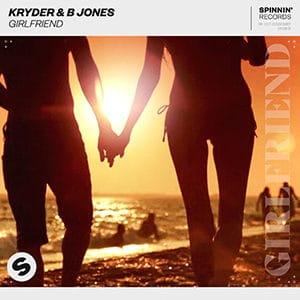 Kryder & B Jones - Girlfriend