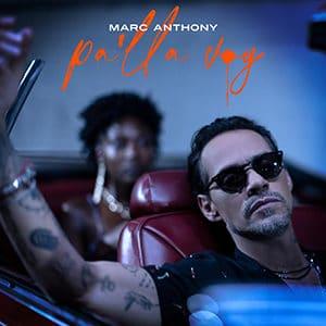 "Marc Anthony – ""Pa'lla Voy"" - Música nueva agosto 2021 Pontik® Radio"