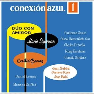 """Mario Siperman y Cecilia Baraz – """"Conexión Azul"""" - Pontik® Radio"""