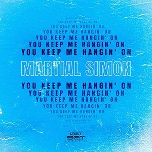 """Martial Simon – """"You Keep Me Hangin' On"""" - Pontik® Radio"""