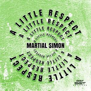 """Martial Simon - """"A Little Respect"""" - Pontik® Radio"""