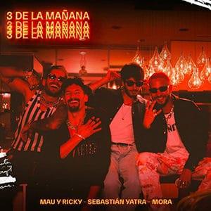 """Mau y Ricky – """"3 de la mañana"""" (feat Sebastián Yatra y Mora) - Pontik® Radio"""
