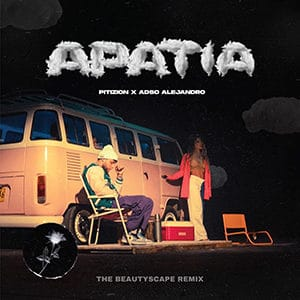 "Pitizion – ""Apatía"" (feat Adso Alejandro) - Pontik Radio"