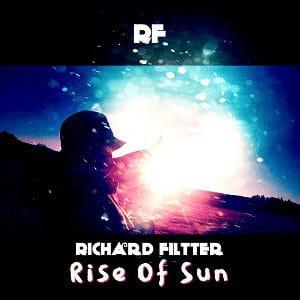 """Richard Filtter – """"Rise of Sun"""" - Pontik radio"""