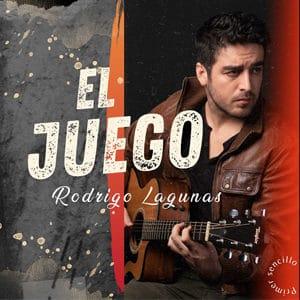 "Rodrigo Lagunas – ""El Juego"" - Pontik® Radio"
