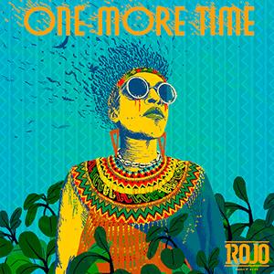 "Un Rojo Reggae Band – ""One More Time"" - Músicos Independientes 2021 Música Nueva Pontik® Radio"