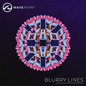 "Wave Point – ""Blurry Lines"" - Pontik® Radio"
