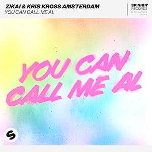 Zikai & Kris Kross Amsterdam - You Can Call Me Al