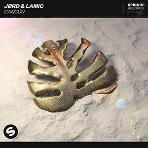 JØRD y Lamic - Cancún - Pontik® Radio