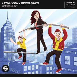 Lena Leon x Disco Fries - Borderline - Setiembre 2021 Música Nueva EDM (Electrónica) Pontik® Radio