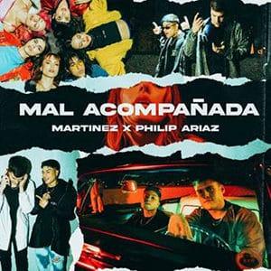 "Martínez – ""Mal Acompañada"" (feat Philip Ariaz) - Pontik® Radio"