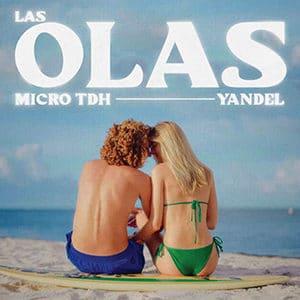 "Micro TDH y Yandel – ""Las Olas"" - Pontik® Radio"