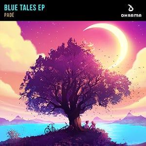 Padé - Blue Tales EP - Pontik® Radio