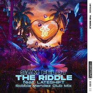 Sam Feldt - The Riddle (feat Lateshift) (Club Mix) - Pontik Radio