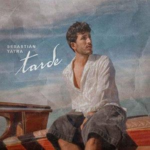 "Sebastián Yatra – ""Tarde"" - Pontik® Radio"