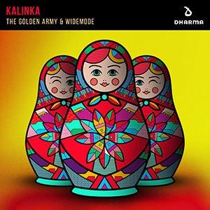 The Golden Army & Widemode - Kalinka - PSetiembre 2021 Música Nueva EDM (Electrónica) Pontik® Radio