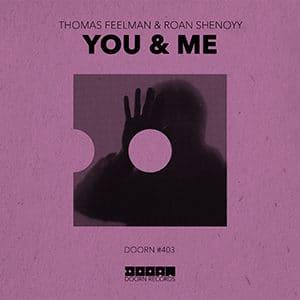 Thomas Feelman & Roan Shenoyy - You & Me - Pontik® Radio