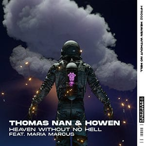 Thomas Nan & Howen - Heaven Without No Hell (feat Maria Marcus) - Pontik® Radio