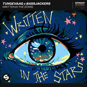 Tungevaag x Bassjackers - Written In The Stars - Pontik® Radio
