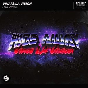 VINAI & LA Vision - Hide Away - Pontik Radio