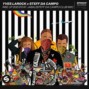 Yves Larock x Steff Da Campo – Rise Up 2021 (feat Jaba) [Steff Da Campo Club Mix] - Pontik® Radio