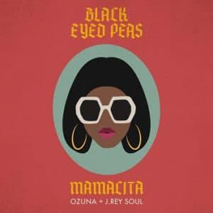 "Black Eyed Peas, Ozuna & J.Rey Soul – ""Mamacita"" - Pontik® Radio"