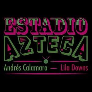 "Andrés Calamaro - ""Estadio Azteca"" (feat Lila Downs) - Pontik® Radio"