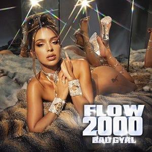 """Bad Gyal – """"Flow 2000"""" - Pontik® Radio"""
