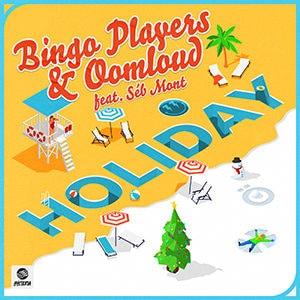 Bingo Players & Oomloud - Holiday (feat. Séb Mont) - Pontik® Radio