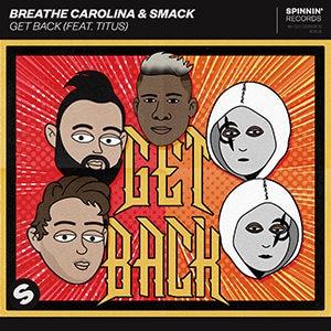 Breathe Carolina & SMACK - Get Back (feat. TITUS) - Pontik® Radio