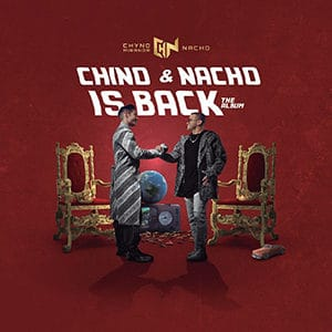 "Chyno & Nacho - ""Is Back the Album"" - Pontik® Radio"