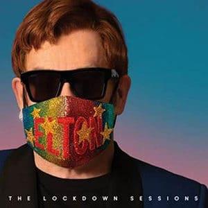 "Elton John – ""The Lockdown Sessions"" - Música nueva - octubre 2021 - Pontik® Radio"