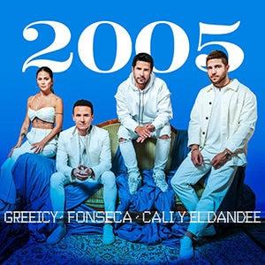 """Fonseca, Greeicy, Cali y El Dandee – """"2005"""" - Música nueva - octubre 2021 - Pontik® Radio"""