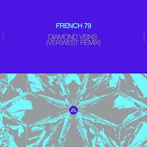 French 79 - Diamond Veins (VER-WEST Remix) - Pontik® Radio