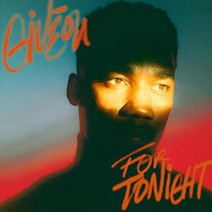 "Giveon – ""For Tonight"" - Pontik® Radio"