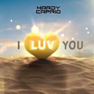 "Hardy Caprio - ""I Luv You"" - Pontik® Radio"