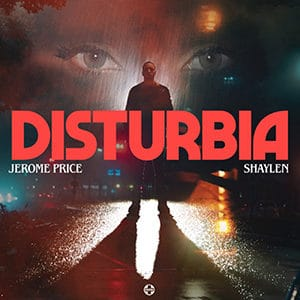 "Jerome Price – ""Disturbia"" (feat Shaylen) - Pontik® Radio"