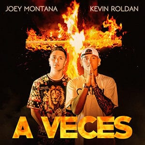 "Joey Montana - ""A Veces"" (feat Kevin Roldan) - Pontik® Radio"