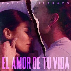 """Karen Lizarazo - """"El Amor de tu Vida"""" - Pontik® Radio"""